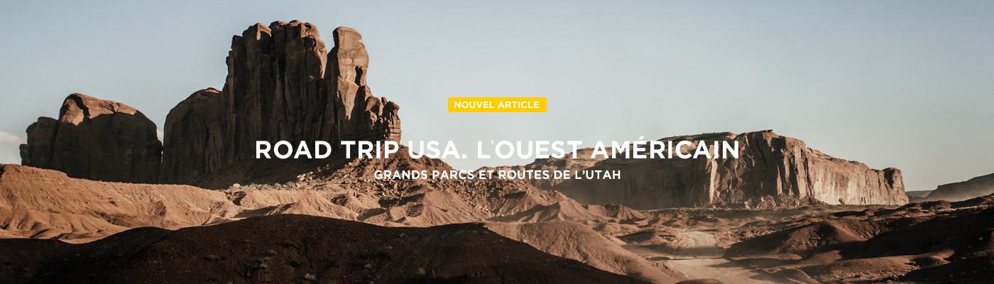 Road trip dans l'Ouest Américain ! L'Utah !