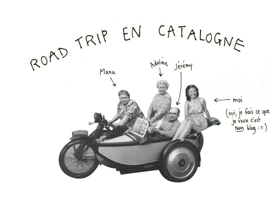 Road trip en Catalogne