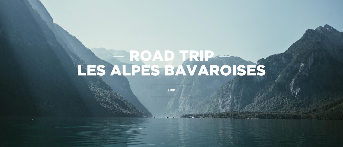 Blog Voyage Road Trip Alpes Bavaroises