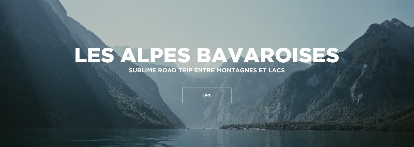 Blog Voyage Alpes Bavaroises Allemagne Bavière Guide Road trip